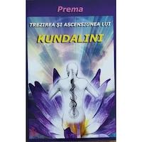 Trezirea si ascensiunea lui Kundalini, Prema