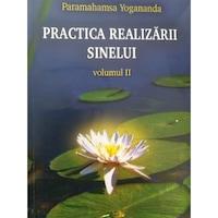 Practica Realizarii Sinelui volumul II
