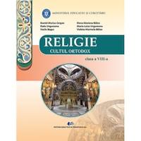 Religie cultul ortodox manual pentru clasa a VIII-a, autor Daniel-Marius Cergan
