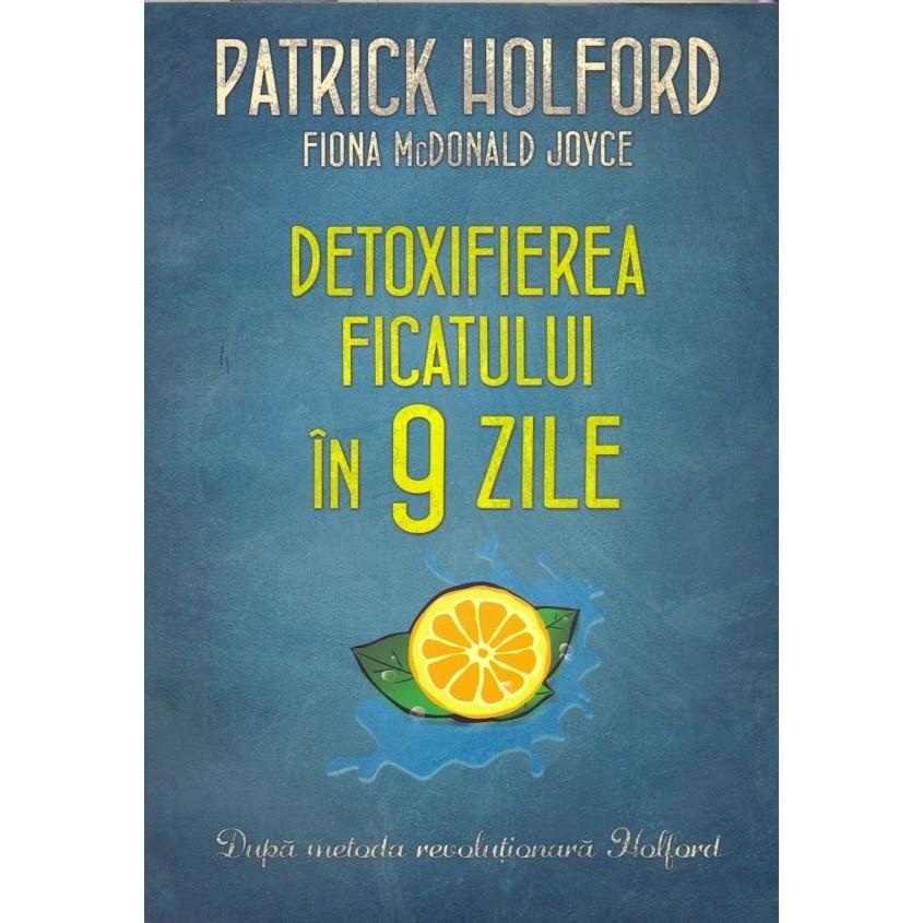 detoxifierea ficatului in 9 zile patrick holford