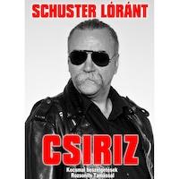 Schuster Lóránt - Csiriz (könyv)