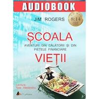 Scoala vietii, Audiobook - Jim Rogers