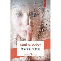 Heather, cu totul - Matthew Weiner, román nyelvű köny