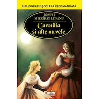 Carmilla si alte nuvele - Joseph Sheridan Le Fanu, román nyelvű könyv