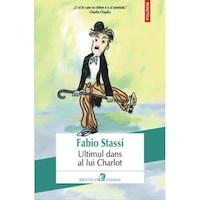 Ultimul dans al lui Charlot - Fabio Stassi, román nyelvű köny