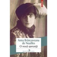 O noua speranta - Anna Brancoveanu de Noailles, román nyelvű köny