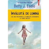Invaluita de lumina - Betty J. Eadie, román nyelvű köny