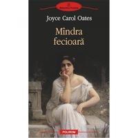 Mindra fecioara - Joyce Carol Oates, román nyelvű köny