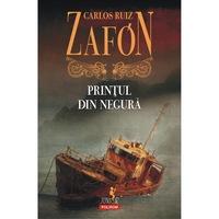 Printul din negura (editia 2017) - Carlos Ruiz Zafon, román nyelvű köny