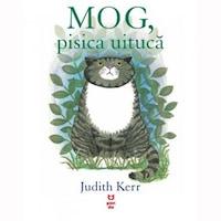Mog, Pisica Uituca - Judith Kerr