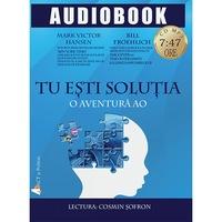 Tu esti solutia, Audiobook - Mark Victor Hansen & Bill Froehlich