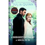 Julia Quinn: A herceg és én (filmes borítóval) - A Bridgerton család 1.