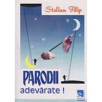 Parodii adevarate - Stelian Filip