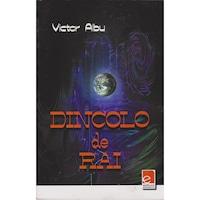 Dincolo de rai - Victor Albu