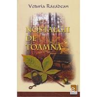 Nostalgii de toamna - Veturia Rasadean