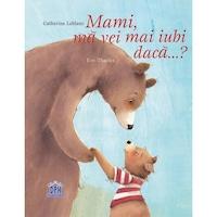Mami Ma Vei Mai Iubi? - Catherine Leblanc