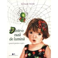 Dintro raza de lumina poezii pentru copii - Niculae Tache