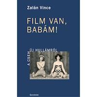 Film van, babám! A cseh újhullámról