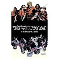 The Walking Dead Compendium, Volume 1, Robert Kirkman