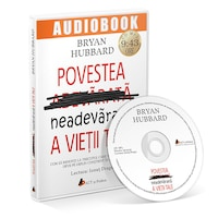 Povestea neadevarata a vietii tale; Bryan Hubbard. Audiobook