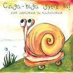 Csiga-biga gyere ki! - Dalok óvodásoknak és kisiskolásoknak CD