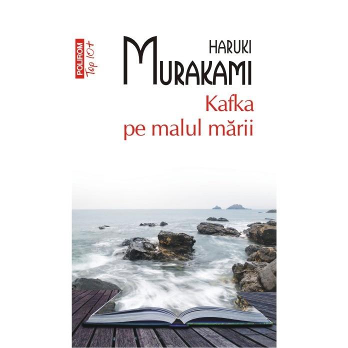 Kafka pe malul marii (Top10), Haruki Murakami - eMAG.ro