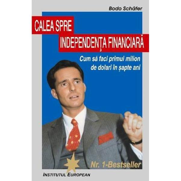 calea către independența financiară