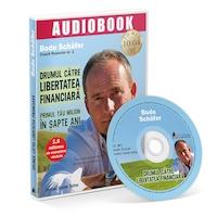 Drumul catre libertatea financiara - Bodo Schafer. Audiobook