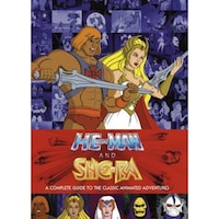 He-Man and the Masters of the Universe: A Complete Guide to the Classic Animated Adventures, James Eatock (Author)