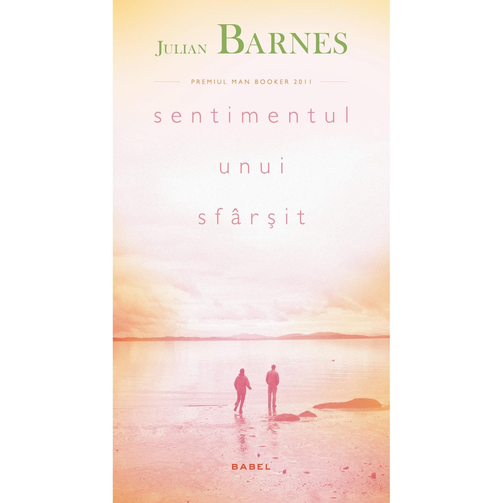 Sentimentul unui sfarsit - Julian Barnes - eMAG.ro