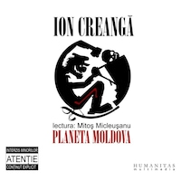 Ion Creanga (texte interzise minorilor) - Audiobook, 3 CD - Mitos Micleusanu