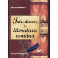 Introducere in literatura romana - Emil Alexandrescu