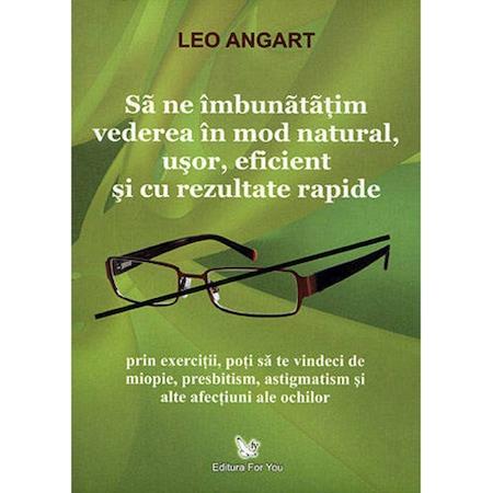 Cum să vindeci vederea într-un an