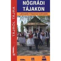 NÓGRÁDI TÁJAKON - TÁJRÓL TÁJRA -