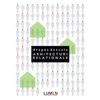 Arhitecturi Relationale - Dragos Dascalu