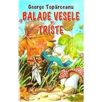 Balade vesele si triste - George Toparceanu