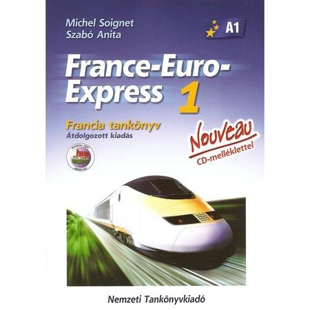 13198/1 FRANCE-EURO-EXPRESS 1. - FRANCIA TANKÖNYV - CD-MELLÉKLETTEL -